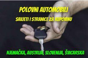 Polovni automobili i kako ih uvesti iz EU, plus kalkulator uvoza (2021)