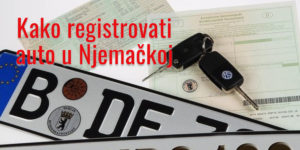 Registracija auta u Njemačkoj 2020 (sve na jednom mjestu)