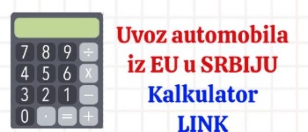 uvoz polovnog auta iz EU u Srbiju porez kalkulator